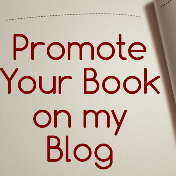 Promote Your Book on my Blog