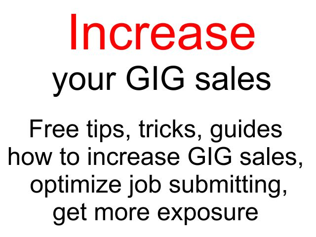Greatly increase your GIG sales