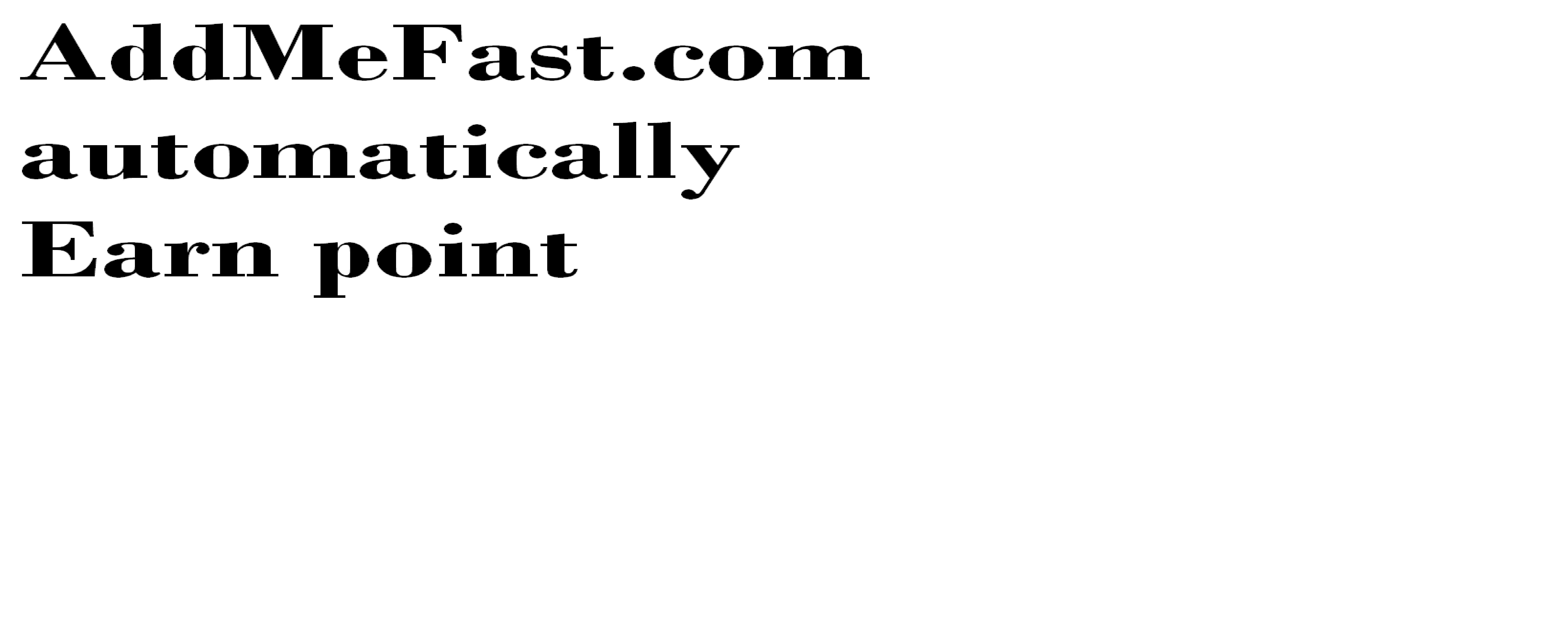 Automatically Earn points in addmefast.com software