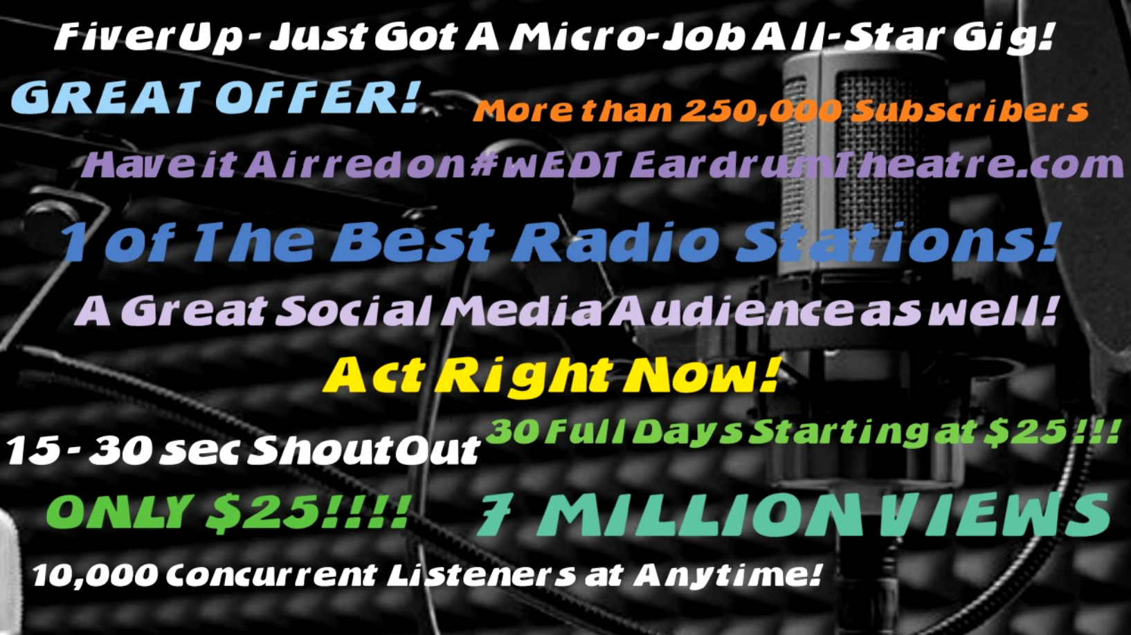 record and air your shoutout or Ad on the radio for 30 days