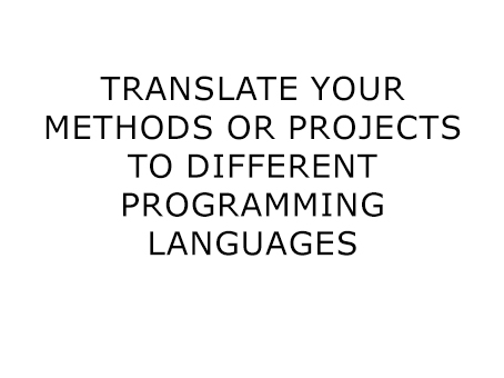translate your code to another language per hour