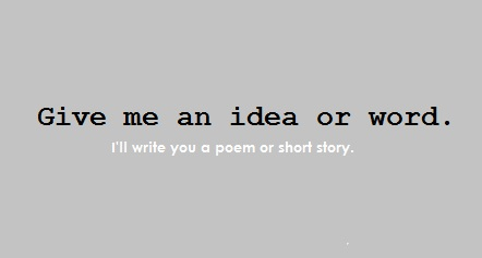 write you a poem or short story