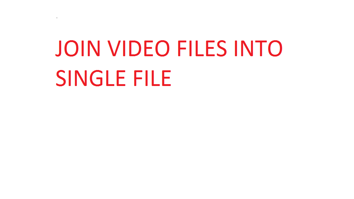 combine multiple videos into a single file