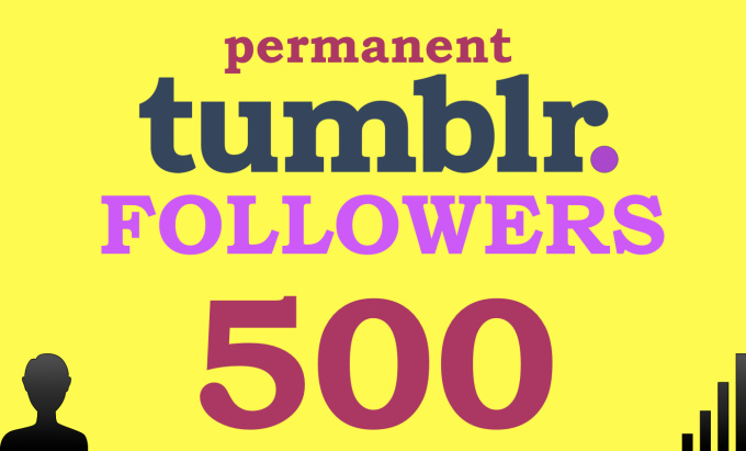 add 500 permanent Tumblr followers