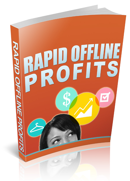 "give you ""Rapid Offline Profits"" PLR"