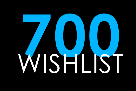 do 700 Wishlist