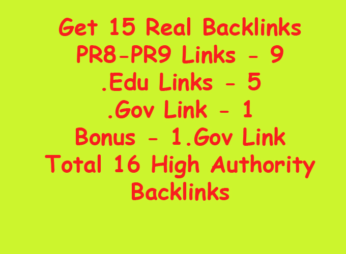 build 15 Real PR8-PR9, .Edu, .Gov Backlinks
