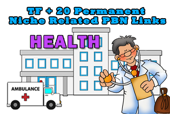 Boost Your Rankings With High TF 20 Health Related Pbn Links