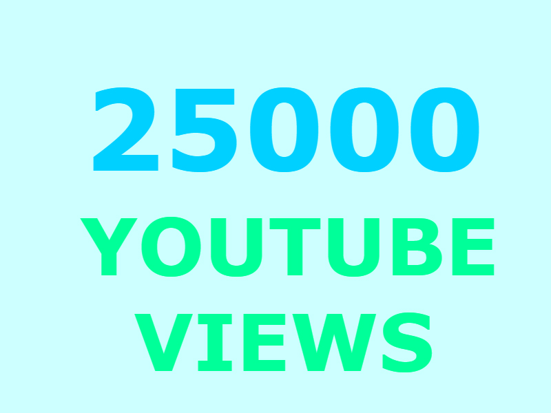 25000 Youtube views +500 likes (GUARANTEED)