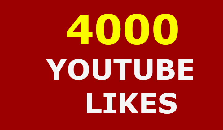 4k 4000 real youtube likes