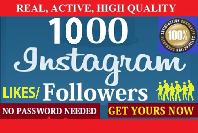 Give you 1000 INSTAGRAM Real and Active Followers or Likes