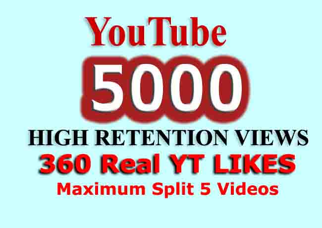 YouTube High Retention 5000 views and 120 LIKE