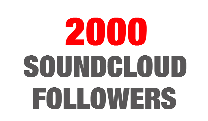 2000 SoundCloud followers