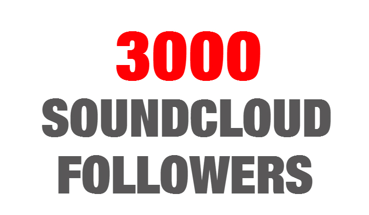 3000 Soundcloud Followers