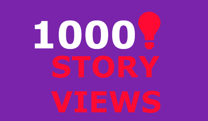 1000 inastagram story views