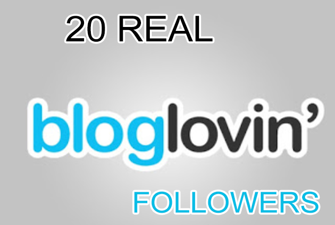 give you 20 REAL bloglovin followers