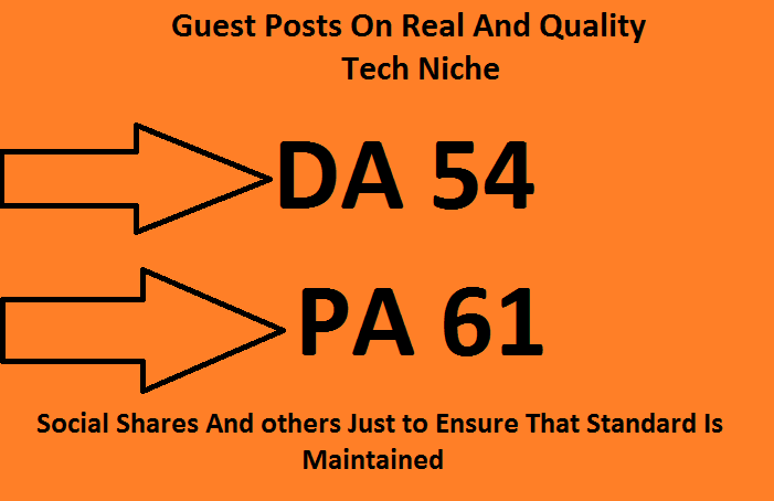 Do Guest Post On My Quality Tech Blogs.