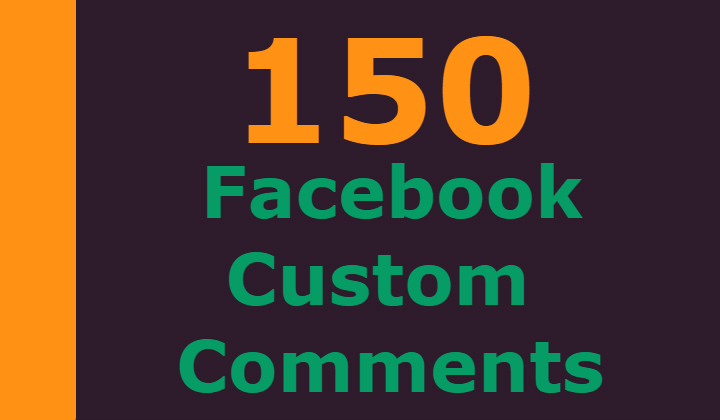 150 Facebook custom comments +200 post likes