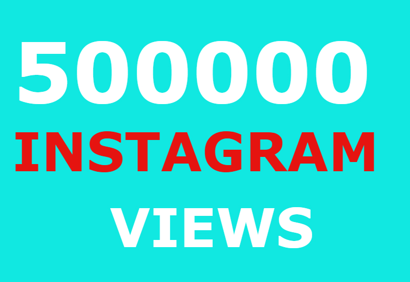 500000 instagram views and 10000 instagram likes