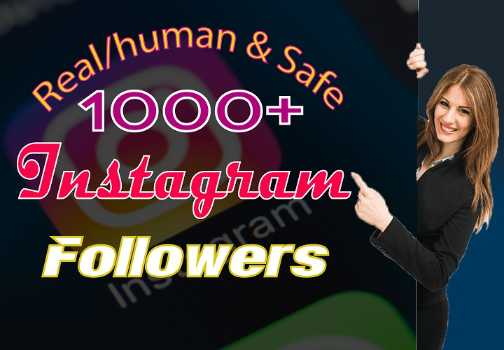 Give 1000+ Instagram real Followers