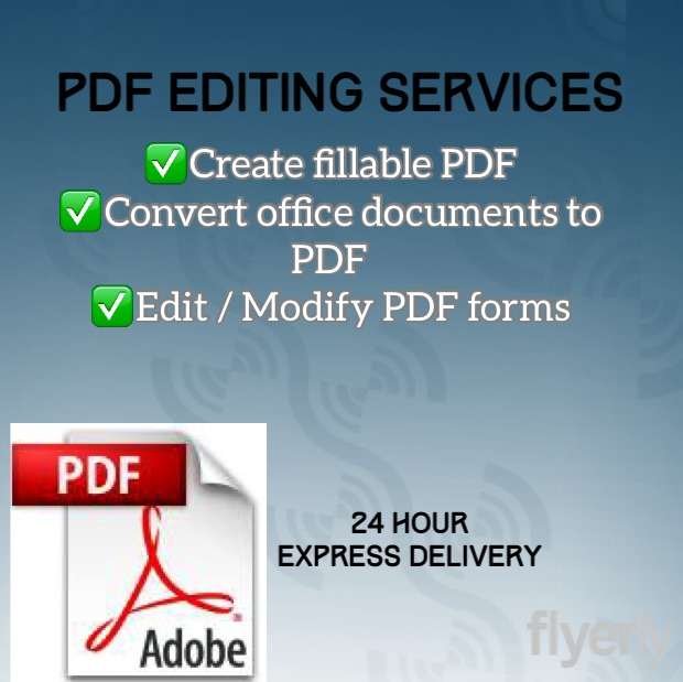 edit pdf or create 1 page fillable Form within 24hours