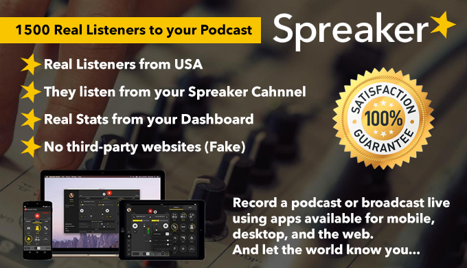 play your Spreaker Podcast 1500 times
