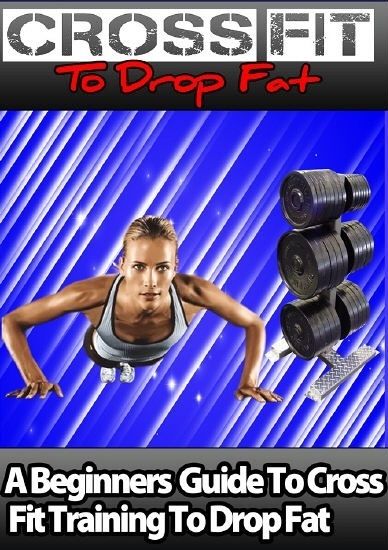 give an eBook on cross fit to drop fat