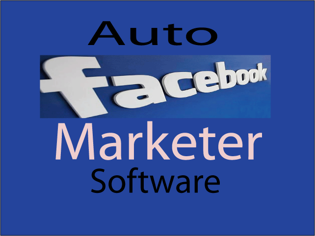provide auto facebook marketer software