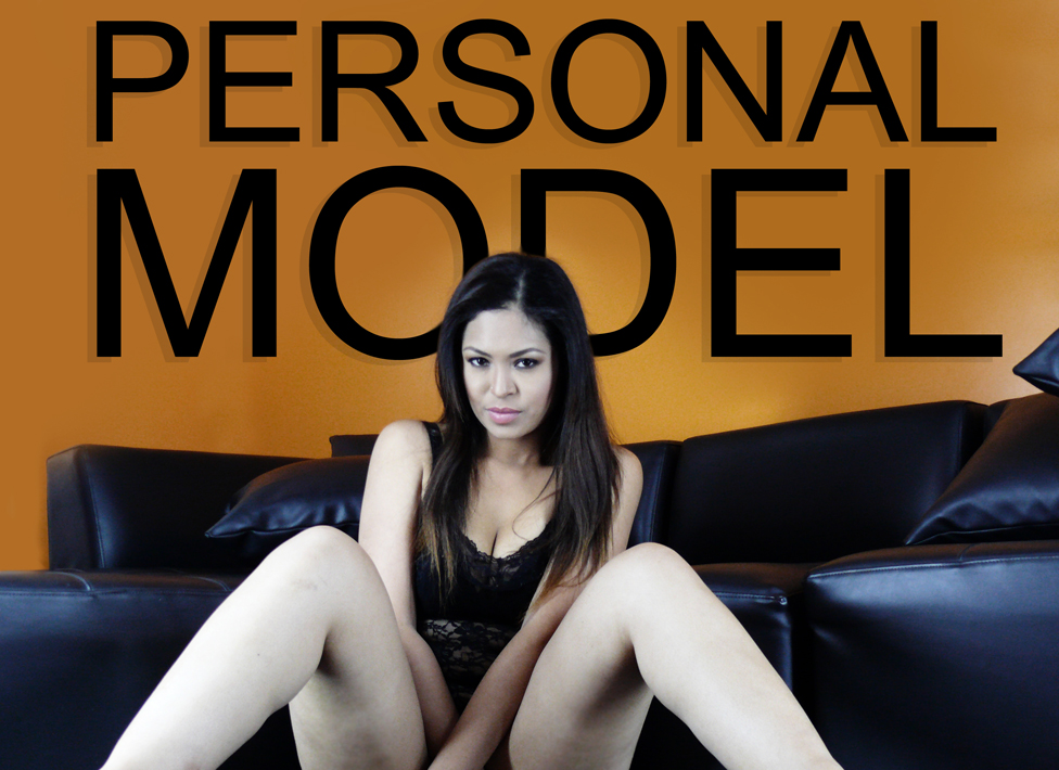 be your personal model