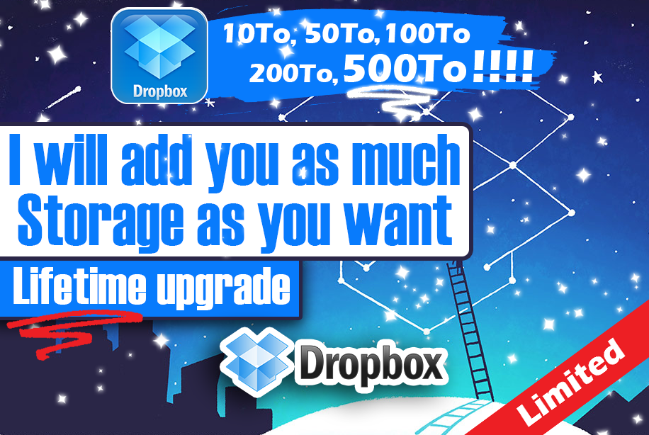 Upgrade Your DropBox Account And Give You A LIFETIME Storage