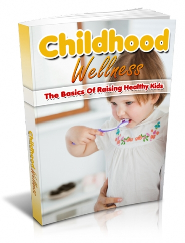 give you ChildhoodWellness ebook