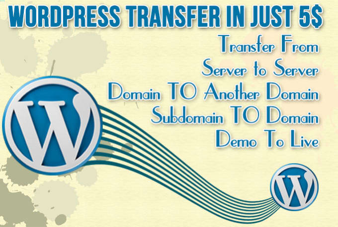 Transfer, Migrate Wordpress Website
