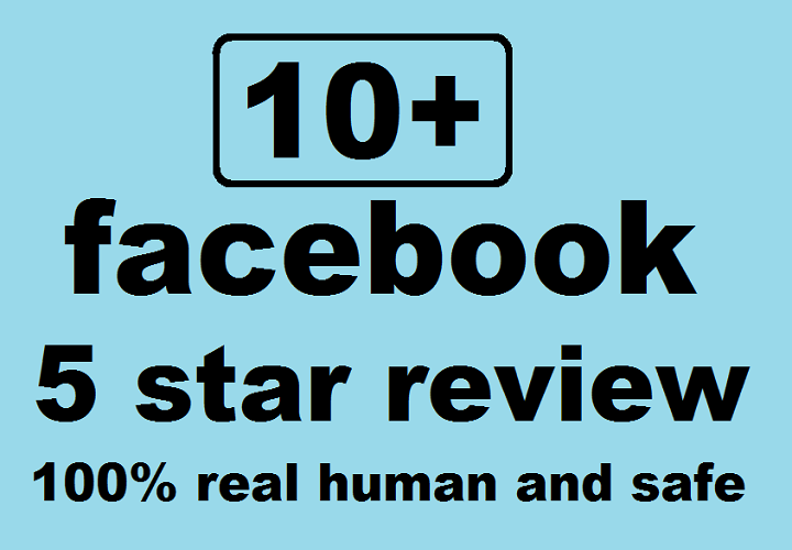 Post you 10 Facebook five star rating and review