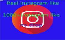 give 1000+ Instagram NonDrop Real Likes for