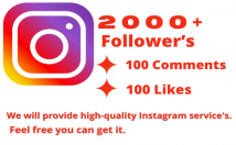 provide you 2000+ High-Quality Instagram Followers,100 likes, and 100 comments.